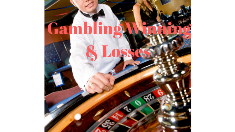 Gambling winnings and Losses a Tax Write Off You Shouldn't Forget