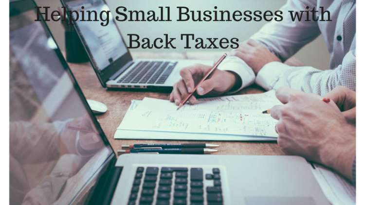 Helping Small Businesses with Back Taxes
