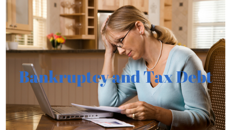 Bankruptcy and Tax Debt